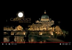 Catholics-Come-Home-Video